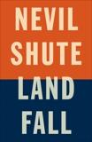 Landfall, Shute, Nevil