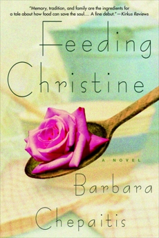 Feeding Christine: A Novel, Chepaitis, Barbara