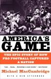 America's Game, MacCambridge, Michael
