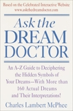 Ask the Dream Doctor: An A-Z Guide to Deciphering the Hidden Symbols of Your Dreams, McPhee, Charles