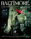 Baltimore,: Or, The Steadfast Tin Soldier and the Vampire, Golden, Christopher & Mignola, Mike