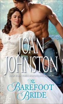 The Barefoot Bride: A Novel, Johnston, Joan