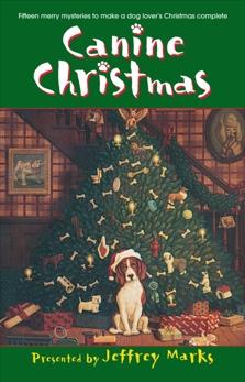 Canine Christmas: A Novel, Adams, Deborah & Cleary, Melissa & Graham, Mark & Guiver, Patricia