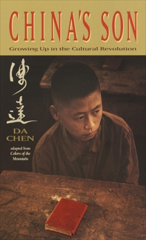 China's Son: Growing Up in the Cultural Revolution, Chen, Da