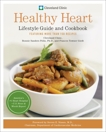 Cleveland Clinic Healthy Heart Lifestyle Guide and Cookbook: Featuring more than 150 tempting recipes, Polin, Bonnie Sanders