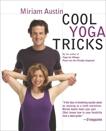 Cool Yoga Tricks, Austin, Miriam