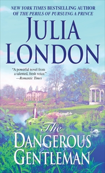 The Dangerous Gentleman: The Rogues of Regent Street, London, Julia