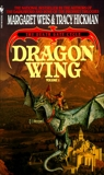 Dragon Wing: The Death Gate Cycle, Volume 1, Hickman, Tracy & Weis, Margaret