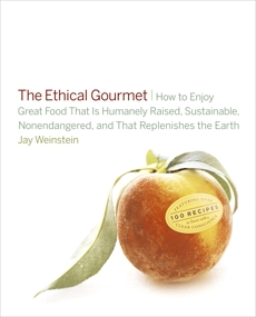 The Ethical Gourmet, Weinstein, Jay