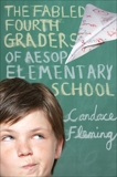 The Fabled Fourth Graders of Aesop Elementary School, Fleming, Candace