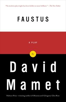Faustus, Mamet, David