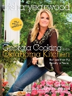Georgia Cooking in an Oklahoma Kitchen: Recipes from My Family to Yours: A Cookbook, Yearwood, Trisha