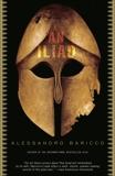 An Iliad, Baricco, Alessandro