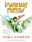 Imaginary Friends, Ephron, Nora
