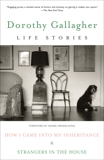 Life Stories: How I Came Into My Inheritance & Strangers in the House, Gallagher, Dorothy