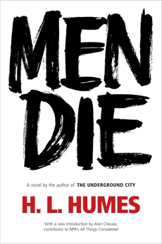 Men Die: A Novel, Humes, H.L.