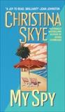 My Spy, Skye, Christina