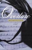 Overture: A Novel, Goldstein, Yael
