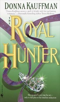 The Royal Hunter: A Novel, Kauffman, Donna