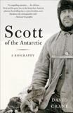 Scott of the  Antarctic: A Biography, Crane, David