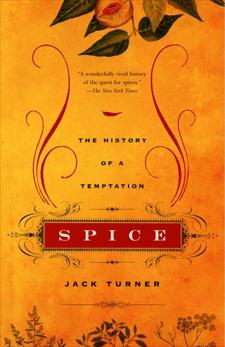 Spice: The History of a Temptation, Turner, Jack