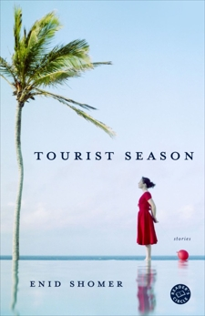 Tourist Season: Stories, Shomer, Enid