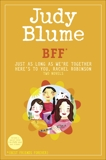 BFF*: Two novels by Judy Blume--Just As Long As We're Together/Here's to You, Rachel Robinson (*Best Friends Forever), Blume, Judy