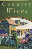 Country Wives: A Novel, Shaw, Rebecca