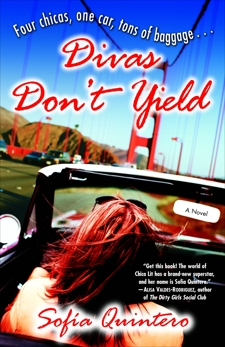 Divas Don't Yield: A Novel, Quintero, Sofia