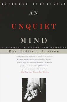 An Unquiet Mind: A Memoir of Moods and Madness, Jamison, Kay Redfield
