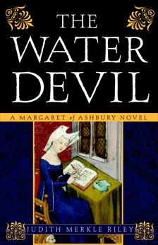The Water Devil: A Margaret of Ashbury Novel, Riley, Judith Merkle
