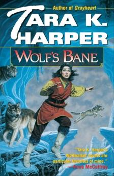Wolf's Bane: A Novel, Harper, Tara K.
