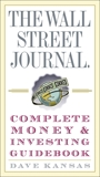 The Wall Street Journal Complete Money and Investing Guidebook, Kansas, Dave