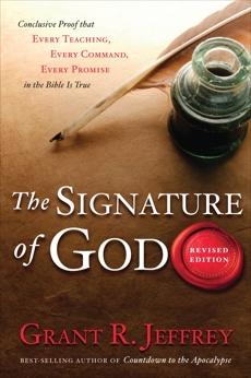 The Signature of God: Astonishing Bible Codes Reveal September 11 Terror Attacks, Jeffrey, Grant R.