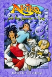 Akiko and the Journey to Toog, Crilley, Mark