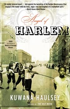 Angel of Harlem: A Novel, Haulsey, Kuwana