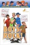 Boys Rock!, Naylor, Phyllis Reynolds
