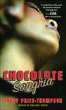 Chocolate Sangria: A Novel, Price-Thompson, Tracy