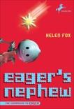 Eager's Nephew, Fox, Helen