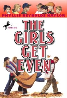 The Girls Get Even, Naylor, Phyllis Reynolds