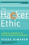 The Hacker Ethic: A Radical Approach to the Philosophy of Business, Himanen, Pekka