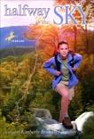 Halfway to the Sky, Bradley, Kimberly Brubaker