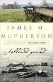 Hallowed Ground: A Walk at Gettysburg, McPherson, James M.