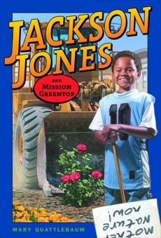 Jackson Jones and Mission Greentop, Quattlebaum, Mary