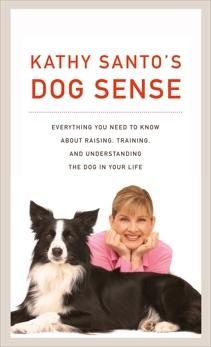 Kathy Santo's Dog Sense, Santo, Kathy