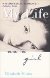 My Life as a Girl, Mosier, Elizabeth