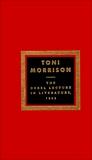 The Nobel Lecture In Literature, 1993, Morrison, Toni