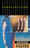 Parallelities: A Novel, Foster, Alan Dean