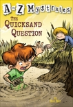 A to Z Mysteries: The Quicksand Question, Roy, Ron