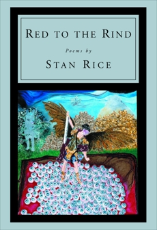 Red to the Rind, Rice, Stan